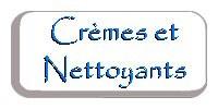 Crèmes et Nettoyants