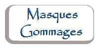 Masques-Gommages